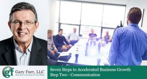 7 Steps to Accelerated Business Growth: Step 2 – Communication