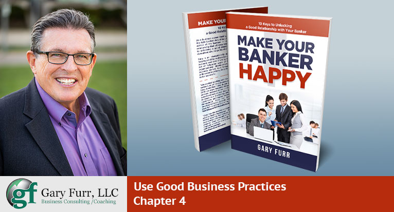 Chapter 4 - Use Good Business Practices