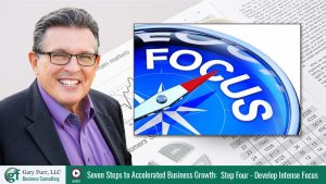 Gary Furr - 7 Steps - Step 4: The Power of Intense Focus