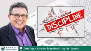Gary Furr - 7 Steps - Step 5: How Discipline Delivers Results