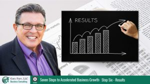 Gary Furr - 7 Steps - Step 6: Achieve Amazing Results