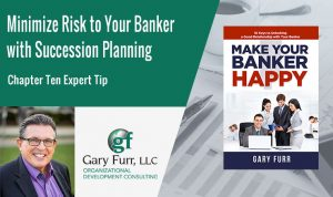 Minimize Risk to Your Banker with Succession Planning