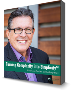 Turning Complexity to Into Simplicity Podcast