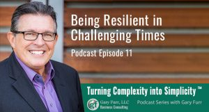 Being Resilient in Challenging Times