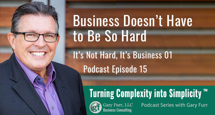 01 - Business Doesn't Have to Be So Hard