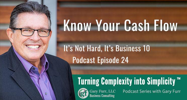 10 - Know Your Cash Flow