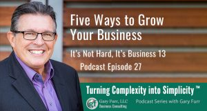13 - Five Ways to Grow Your Business