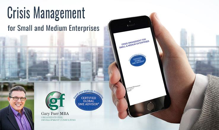 Crisis Management for Small and Medium Enterprises
